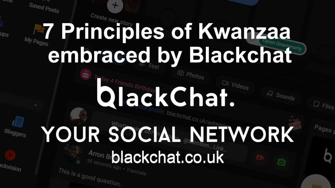 7 Powerful Principles of Kwanzaa embraced by blackchat.co.uk