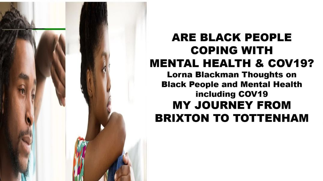 BLACK PEOPLE AND GOOD MENTAL HEALTH UNDER COV19 n